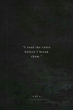 """intj-thoughts: """" submission by - pollinationinprogress """" Quotes To Live By, Me Quotes, Rebel Quotes, Not Fair Quotes, Rock Lyric Quotes, Couple Quotes, Wisdom Quotes, Intj Personality, Writing Prompts"""