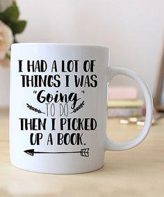 Look at this #zulilyfind! 'Then I Picked Up A Book' Mug #zulilyfinds