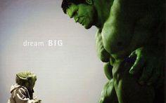 No dream is too big!