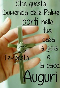 Happy Palm Sunday, Happy Day, Italian Greetings, Italian Quotes, Leaf Crafts, Holidays And Events, Positive Quotes, Happy Easter, Faith
