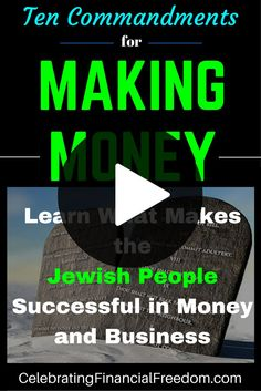 Video- Ten Commandments For Making Money- Learn What Makes The Jewish People Successful in Money and Business. Is the Jewish phenomenon a myth, or is there something special that allows them to be more successful at business and making money in general?   Watch the video to find out …  http://www.cfinancialfreedom.com/making-money-learn-jewish-money-business #money #jewish #business #finances
