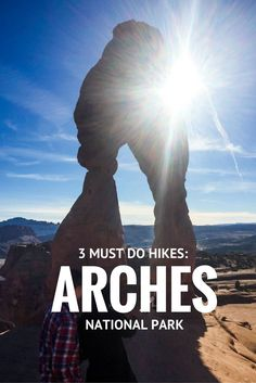 Utah Travel Tips | 3 Must Do Hikes in Arches National Park, Utah, USA Utah hikes