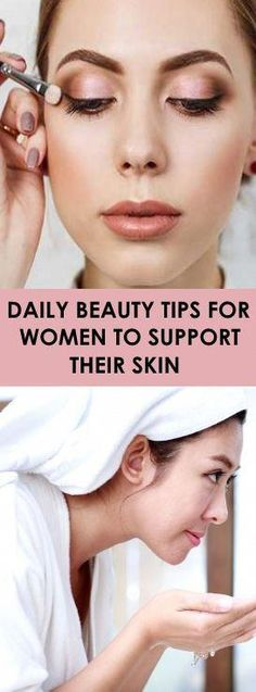 Daily Beauty Tips For Women To Support Their Skin #BeautyRoutinePlanner Daily Beauty Tips, Beauty Tips For Women, Beauty Secrets, Personal Beauty Routine, Beauty Hacks For Teens, Skin Problems, Good Skin, Healthy Skin, Skin Care Tips