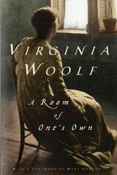 Virginia Woolf's landmark inquiry into women's role in society In A Room of One's Own , Virginia Woolf imagines that Shakespeare had a sistera sister equal to Shakespeare in talent, and equal in geniu