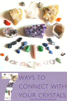 Seven Ways to Connect to your Crystals (Energized Preview) — Drawing Within :: Intuitive Reiki, Tarot Readings, Tarot E-course, Crystals, & More!