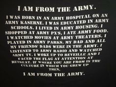 Change this to I Am From the Air Force Military Brat, Army Brat, Third Culture Kid, Army Veteran, Army Life, What Is Like, My Dad, Me Quotes, I Shop