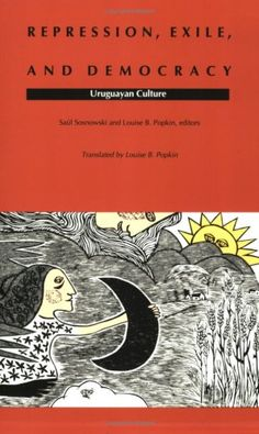 Bestseller Books Online Repression, Exile, and Democracy: Uruguayan Culture (Latin America in Translation)  $23.95  - http://www.ebooknetworking.net/books_detail-0822312689.html