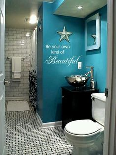 I love this quote for the bathroom