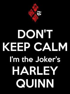 I am my Joker's Harley Quinn. Jimmy Adair, is my forever Joker and I am his forever Harley Quinn. Joker Frases, Suicide Squad, Daddys Lil Monster, Madly In Love, Joker And Harley Quinn, Gotham City, Fandoms, Keep Calm, Poison Ivy