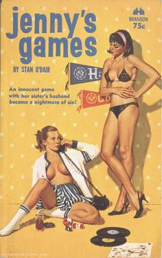 JENNY'S GAMES | pulp cover lesbian erotic vintage art Pulp Magazine, Print Magazine, Book And Magazine, Vintage Book Covers, Vintage Books, Vintage Art, Pulp Fiction Book, Fiction Novels, Romane