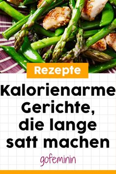 Kalorienarme Gerichte, die lange satt machen #kalorienarmerezepte