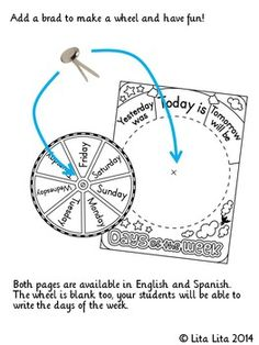 FREE! This is just a simple days of the week wheel to print and color. Your students can practice the terms: yesterday, today and tomorrow.  There are three options: English, Spanish (dias de la semana) and blank for your students to write.