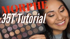 MORPHE 35T Eye Shadow Palette | Tutorial