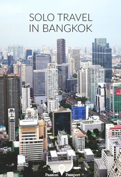Traveling solo in Bangkok was a turning point for me.  As skyscrapers and rooftops flew by, I felt a sense of satisfaction spread through me. I was doing it; I was navigating and traveling solo through the largest city we had yet to find ourselves in. Not only was I gaining confidence, but I was feeling even more excited about the day ahead.