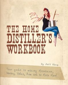 Free Kindle Book For A Limited Time : The Home Distillers Workbook - Your guide to making Moonshine, Whisky, Vodka, Rum and so much more! (The Home Distillers Series) - This is a quick but very informative workbook that will walk your through everything you need to make moonshine and pretty much any other liquor in the comfort of your own kitchen. Please be advised that this is for informational purposes only. After you read this you will understand just how easy it is to make your own…