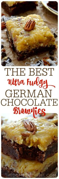 - Ultra Fudgy German Chocolate Brownies These German Chocolate Brownies are the BEST! Ultra fudgy brownies topped with a gooey coconut pecan frosting. Tastes just like the classic cake recipe but in a fudgy brownie! Brownie Toppings, Brownie Recipes, Cookie Recipes, Dessert Recipes, German Chocolate Brownies, Fudgy Brownies, Chocolate Chocolate, Cheesecake Brownies, Brownie Cake