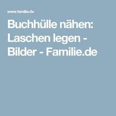Buchhülle nähen: Laschen legen - Bilder - Familie.de