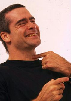 Henry Rollins proves he is capable of being sexy AND sweet. Music Love, My Music, Cleft Chin, Henry Rollins, Love Henry, Dir En Grey, Hooray For Hollywood, King Henry, Post Punk