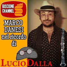 Marco Danesi nel ricordo di LUCIO DALLA