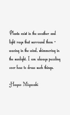 hayao miyazaki quotes - Google Search
