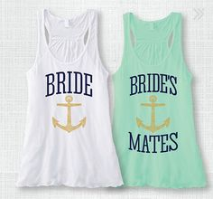 Bridal Party Tank Top Bachelorette Tank Top Shirt Nautical BRIDE & Bride's Mates w/ Gold Anchor XS-XXL