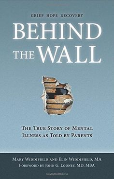 Fabulous!!!    Behind the Wall: The True Story of Mental Illness as Told by Parents by Mary Widdifield http://www.amazon.com/dp/1634132041/ref=cm_sw_r_pi_dp_Jhhavb14W5QMJ