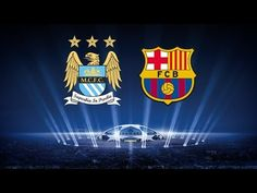 Champions League: Barcelona - Manchester City