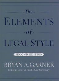The Elements of Legal Style / Edition 2 by Bryan A. Garner Download