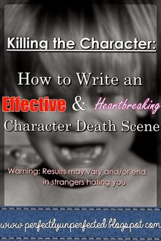 Characters die. It's inevitable.  Sometimes you plan it, other times you don't. Either way, you still have the task of writing that characte...