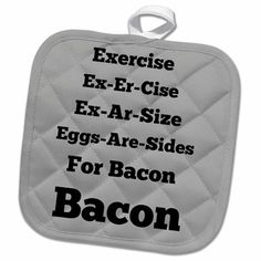 Eggs are sides for Bacon gray black - Pot Holder, 8 by Quilted Potholders, Crochet Potholders, Pot Holder Crafts, Pot Holders, Kitchen Vinyl, Kitchen Gifts, Kitchen Decor, Vinyl Gifts, Crafty Craft