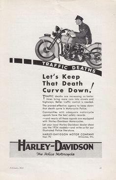 1934 Harley-Davidson Motorcycle Ad Motorcycle Police Keeps That Death Curve Down Vintage Advertisements, Vintage Ads, Vintage Ephemera, Vintage Harley Davidson, Harley Davidson Motorcycles, Police Cars, Police Vehicles, Motorcycle Posters, Biker T Shirts