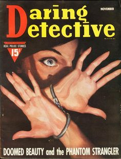 Daring Detective - Doomed Beauty and the Phantom Strangler #pulp #art #vintage
