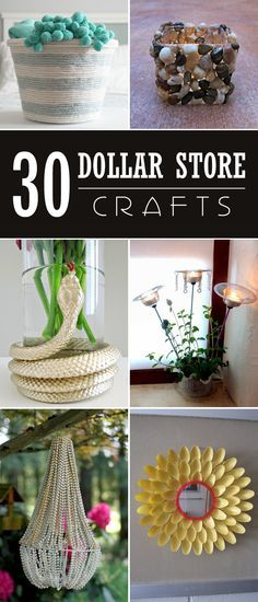 30 ideas of things to make from your dollar store purchases.