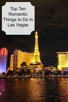 Top Ten Romantic Things to Do in Las Vegas