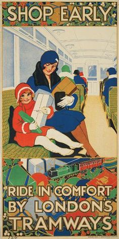 Description: An LCC Tramways poster showing a woman and young girl sitting on a tram holding wrapped up Christmas presents. Artist: Rowles Date of Execution: 1928 Medium: Poster Collection: LCC Tramways Collage No: 36923 Find out more about LCC Tramways o Vintage Advertising Posters, Vintage Travel Posters, Vintage Advertisements, Vintage Ads, Vintage Prints, Old Poster, Poster Ads, Harlem Renaissance, Tarzan