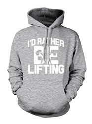 I'd Rather Be Lifting Weight Men's Hoodie Sweatshirt (Medium, LIGHT GRAY)