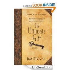 Amazon.com: The Ultimate Gift: A Novel eBook: Jim Stovall: Kindle Store