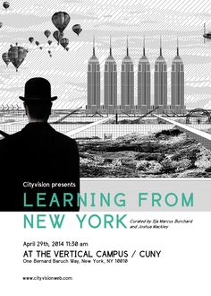 Cityvision Lecture / Learning from New York / Cuny April 29th, 2014 11:30am » CityvisionWeb