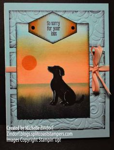 Hand stamped Dog at Sunset – Stampin' Up! Card created by Michelle Zindorf - Happy Tails Dog Cards Handmade, Pet Sympathy Cards, Cat Cards, Marianne Design, Stamping Up Cards, Animal Cards, Scrapbooking, Tampons, Masculine Cards