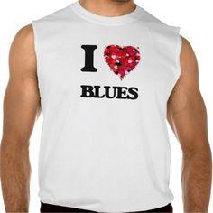 I Love Blues Sleeveless T-shirt Tank Tops