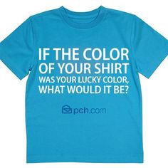 Here's a fun challenge! #PCH ( My aura color displayed on this T-shirt.)