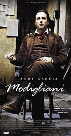 Directed by Mick Davis.  With Andy Garcia, Elsa Zylberstein, Omid Djalili, Hippolyte Girardot. The story of Amedeo Modigliani's bitter rivalry with Pablo Picasso, and his tragic romance with Jeanne Hebuterne.