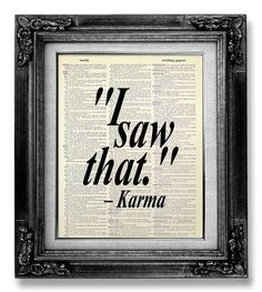 KARMA Inspired, Unique GIFT Idea, Zen Art, Religious Art Print, ZEN Decor, New Age Decor, Zen Artwork, Karma Art, Cool Gift Man - I Saw That...