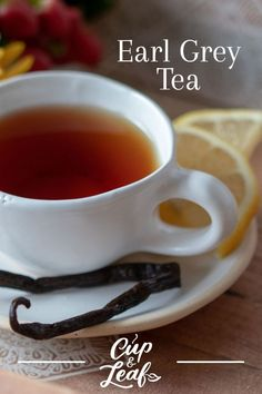 Earl Grey Tea - Cup & Leaf | Cup & Leaf #tea #earlygreytea #blacktea #tearecipe Grey Tea Cups, Earl Grey Tea, English High Tea, Early Grey, Ways To Make Coffee, Types Of Tea, Tea Benefits, Tea Blends, Tea Cakes