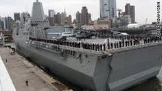 """USS New York- Melted steel from the World Trade Center was used to construct the bow of the 684-foot-long ship & """"symbolizes the strength and resiliency of the citizens of New York""""."""