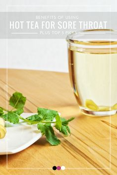 Using hot tea for sore throat- is it really worth your time? Click to find out!