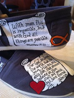 Scripture painted Toms; painted by Mandy Richardson https://www.facebook.com/mandrich76