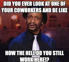 Funny Memes About Work, Work Memes, Work Quotes, Work Humor, Funny Work, Work Sayings, Media Quotes, Change Quotes, Attitude Quotes
