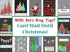 """This Jolly Set of Brag Tags is entitled """"Can't Wait Until Christmas."""". Brag Tags promote Positive Behaviors and a Healthy Social Climate in the classroom. This set has 12 unique Festive Christmas Designs. There are 14 Slides in all (Cover, 12 Designs, Credit to TPT Clip Art Authors)."""