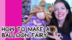 HOW TO MAKE A BEAUTIFUL BALLOON FAIRY // A Balloon Twisting Tutorial - YouTube Princess Balloons, Fairy, Youtube, How To Make, Beautiful, Fairies, Angels